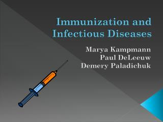 Immunization and Infectious Diseases