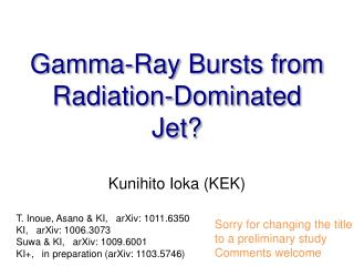 Gamma-Ray Bursts from Radiation-Dominated Jet?