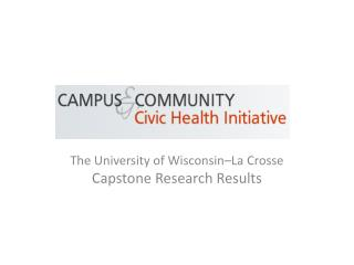 The University of Wisconsin–La Crosse  Capstone Research Results