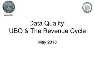 Data Quality: UBO & The Revenue Cycle May 2010