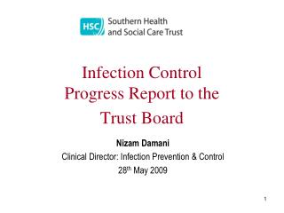 Infection Control  Progress Report to the  Trust Board