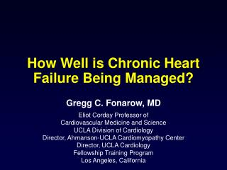 How Well is Chronic Heart Failure Being Managed?