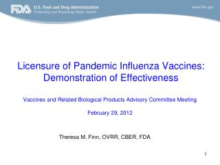 Licensure of Pandemic Influenza Vaccines: Demonstration of Effectiveness