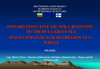 THE TWINNING LIGHT PROJECT  BG2006/018-164.04.01.122 OF THE REPUBLIC OF BULGARIA