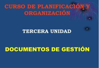 CURSO DE PLANIFICACIÓN Y  ORGANIZACIÓN