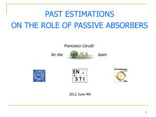 PAST ESTIMATIONS ON THE ROLE OF PASSIVE ABSORBERS