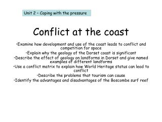 Conflict at the coast