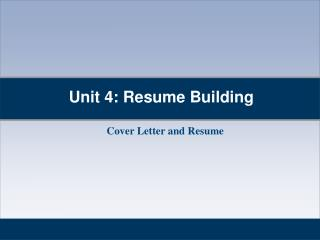 Unit 4: Resume Building