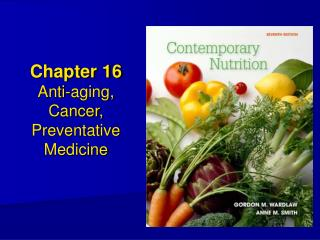 Chapter 16 Anti-aging, Cancer, Preventative Medicine