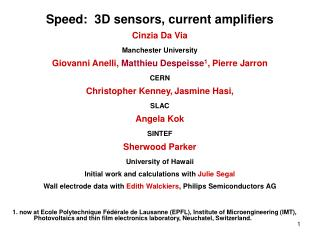 Speed:  3D sensors, current amplifiers