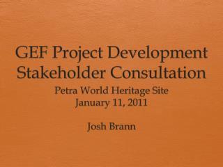 GEF Project Development Stakeholder Consultation