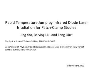 Rapid Temperature Jump by Infrared Diode Laser Irradiation  for Patch-Clamp Studies