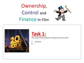 Ownership ,  Control and  Finance  in Film