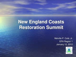 New England Coasts Restoration Summit