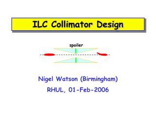 ILC Collimator Design