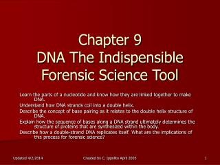Chapter 9 DNA The Indispensible Forensic Science Tool