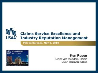Claims Service Excellence and Industry Reputation Management