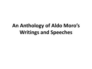 An Anthology of Aldo Moro's Writings and Speeches