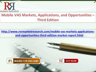 Mobile VAS Markets, Applications, and Opportunities – Third Edition