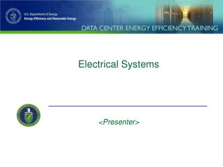Electrical Systems <Presenter>