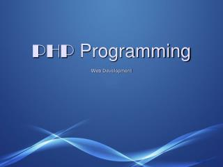 PHP  Programming Web Development