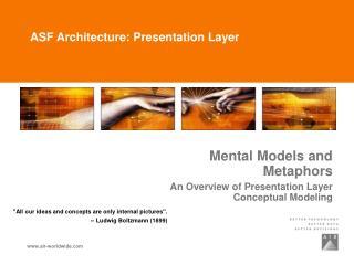 ASF Architecture: Presentation Layer