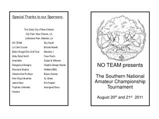 NO TEAM presents The Southern National Amateur Championship Tournament