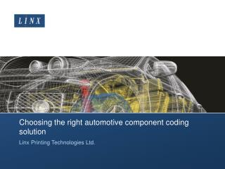 Choosing the right automotive component coding solution