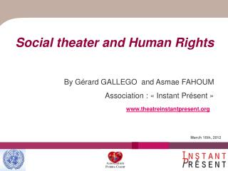 Social theater and Human Rights By Gérard GALLEGO  and Asmae FAHOUM