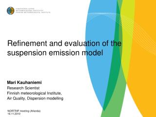 Refinement and evaluation of the suspension emission model
