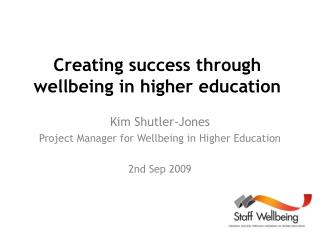 Creating success through wellbeing in higher education