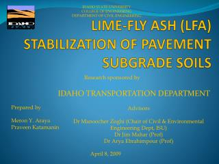 LIME-FLY ASH (LFA) STABILIZATION OF PAVEMENT SUBGRADE SOILS