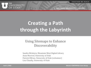 Creating a Path  through the Labyrinth
