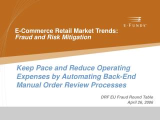 E-Commerce Retail Market Trends: Fraud and Risk Mitigation
