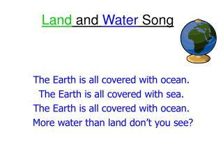 Land  and  Water  Song