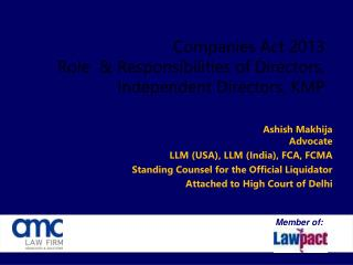 Companies Act  201 3   Role  & Responsibilities of Directors, Independent Directors, KMP