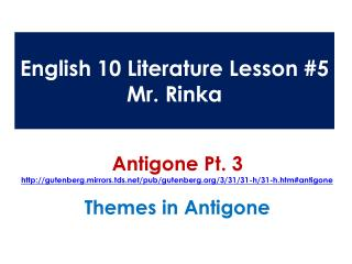 English 10 Literature Lesson #5 Mr. Rinka