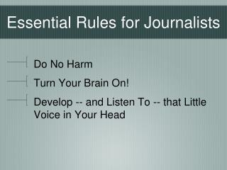 Essential Rules for Journalists