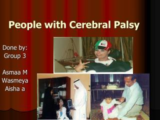People with Cerebral Palsy