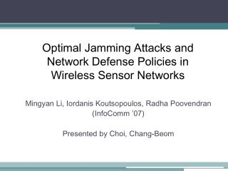 Optimal Jamming Attacks and Network Defense Policies in Wireless Sensor Networks