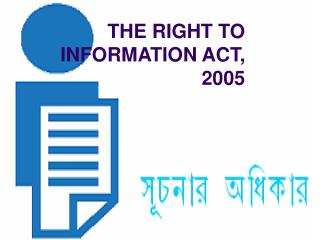 THE RIGHT TO INFORMATION ACT, 2005