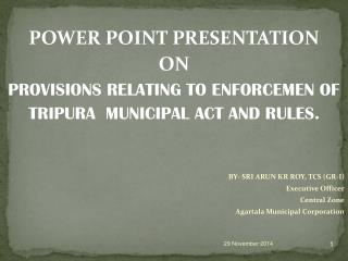 POWER POINT PRESENTATION   ON  PROVISIONS RELATING TO ENFORCEMEN OF