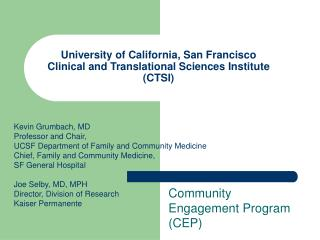University of California, San Francisco Clinical and Translational Sciences Institute (CTSI)