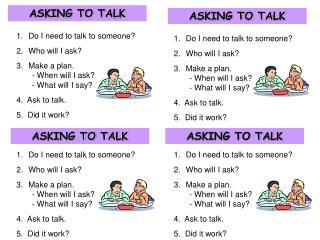 ASKING TO TALK
