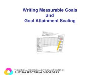 Writing Measurable Goals and Goal Attainment Scaling
