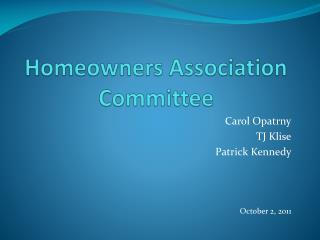 Homeowners Association Committee