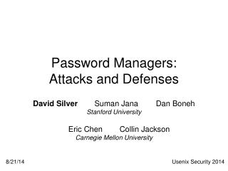 Password Managers: Attacks and Defenses