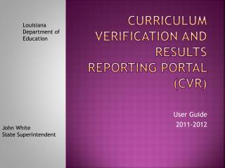 Curriculum Verification AND results reporting portal ( cvr )