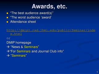 Awards, etc.