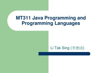 MT311 Java Programming and Programming Languages
